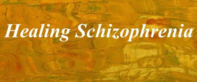 Healing Schizophrenia