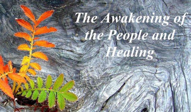The Awakening of the People and Healing