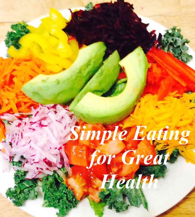 Simple Eating for Great Health