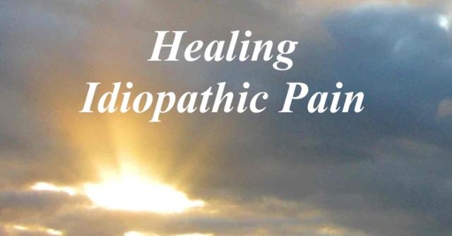 Healing Idiopathic Pain copy