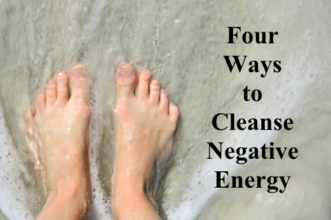 4 Ways to Cleans Away Negative Energy copy