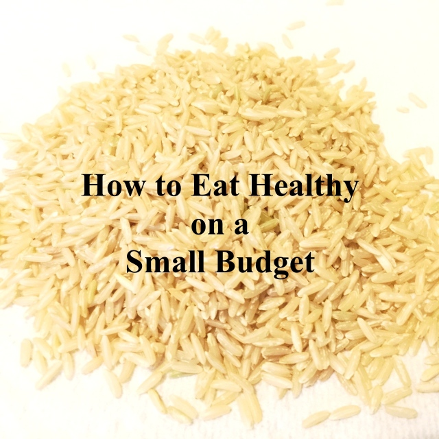Eat Healthy on a Small Budget