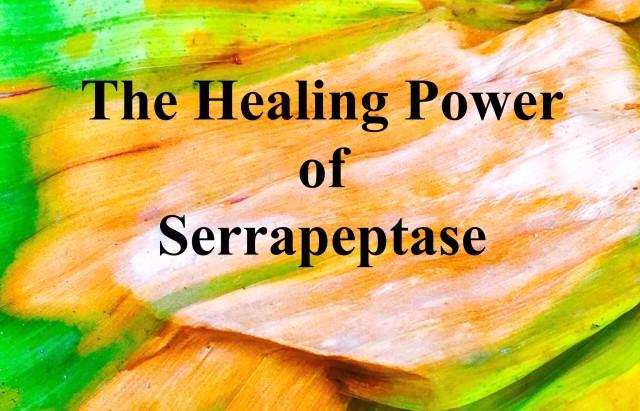Serrapeptase Healing