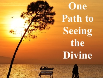 One Path to Seeing the Divine copy